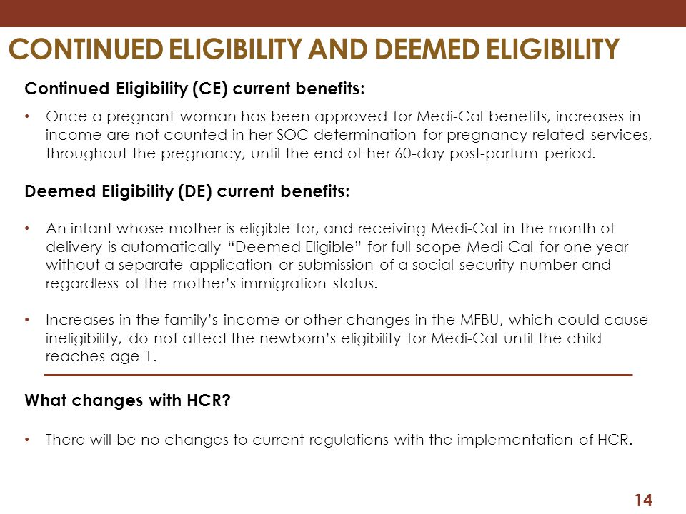 Continued eligibility and Deemed eligibility