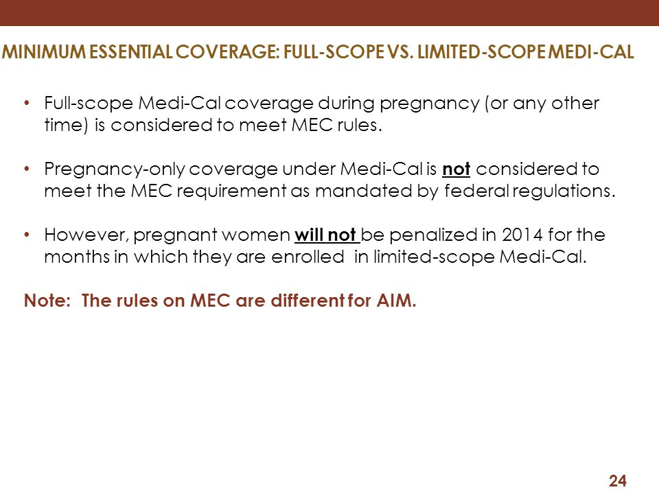 Minimum Essential Coverage: Full-scope vs. limited-scope medi-cal