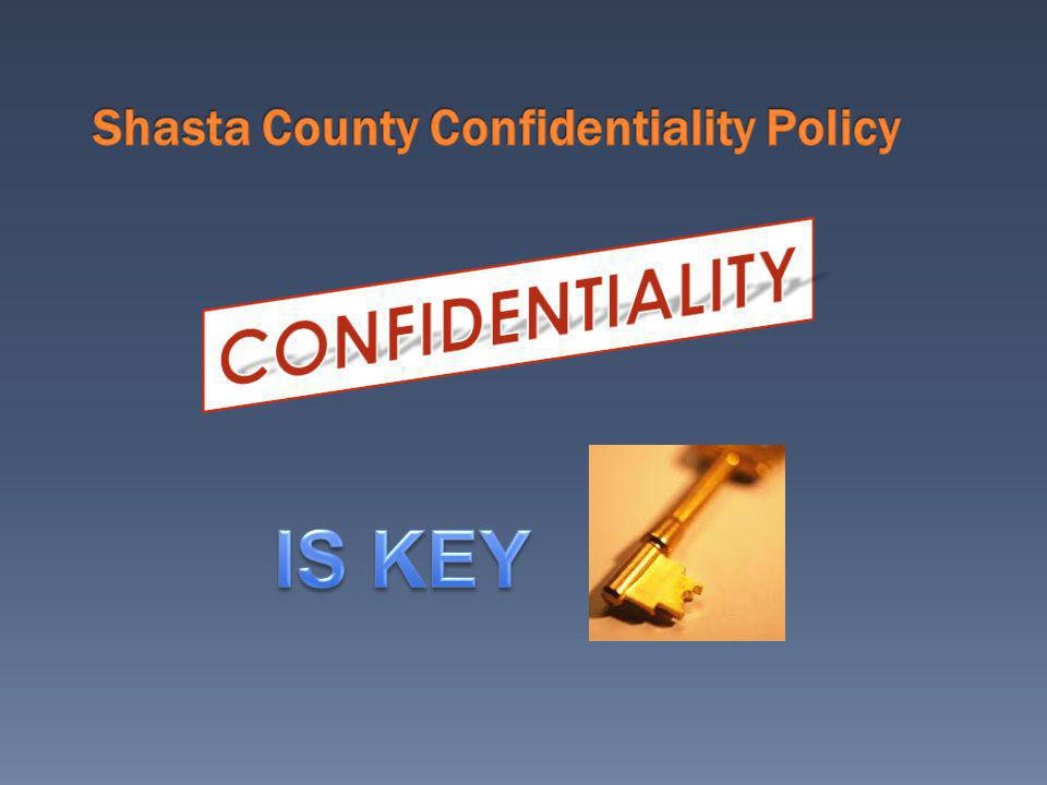 Shasta County Confidentiality Policy