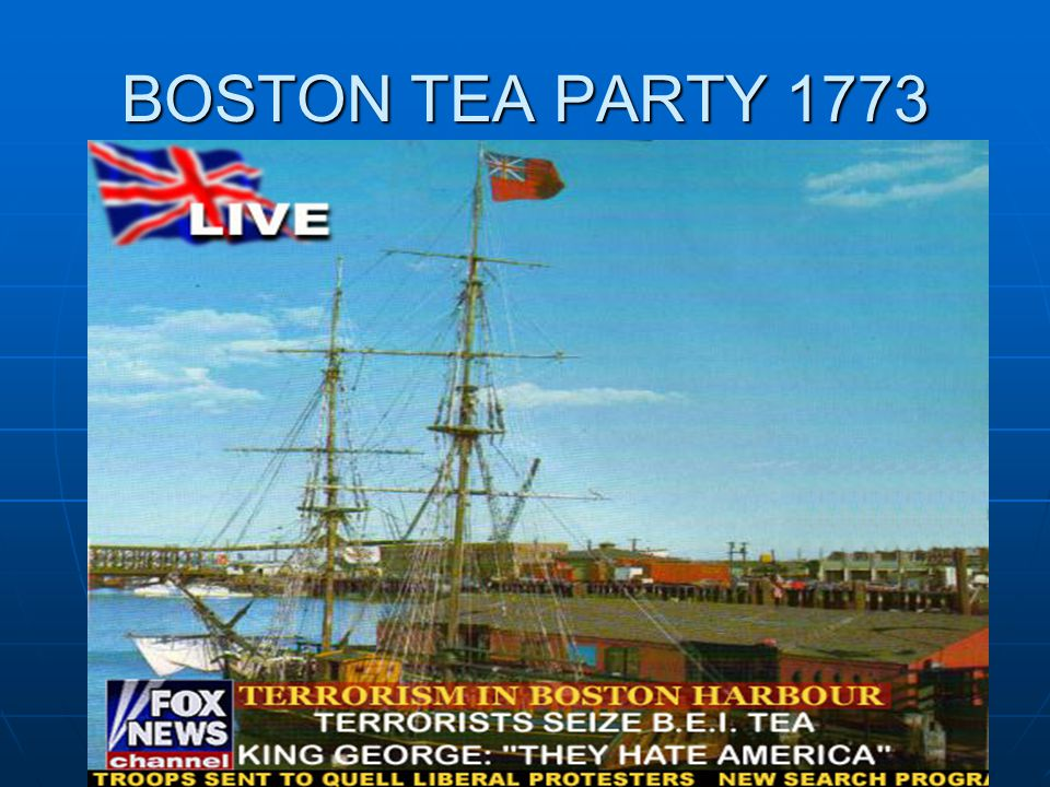 BOSTON TEA PARTY 1773