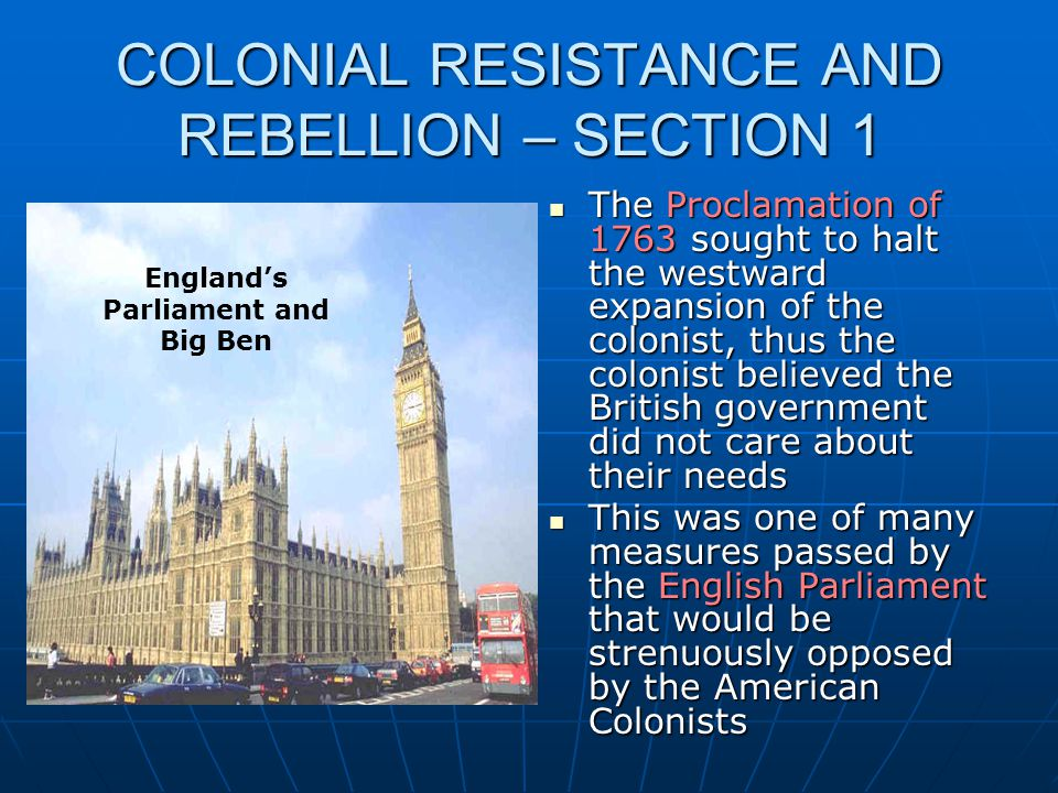COLONIAL RESISTANCE AND REBELLION – SECTION 1