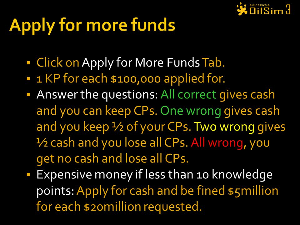 Apply for more funds Click on Apply for More Funds Tab.