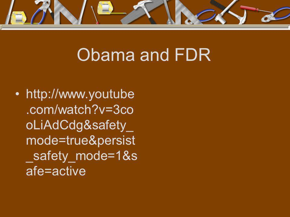 Obama and FDR http://www.youtube.com/watch v=3cooLiAdCdg&safety_mode=true&persist_safety_mode=1&safe=active.