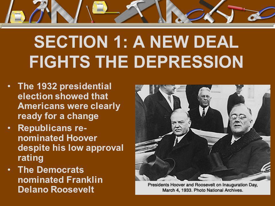 SECTION 1: A NEW DEAL FIGHTS THE DEPRESSION