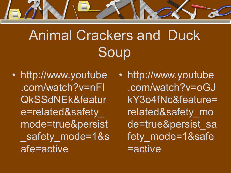 Animal Crackers and Duck Soup
