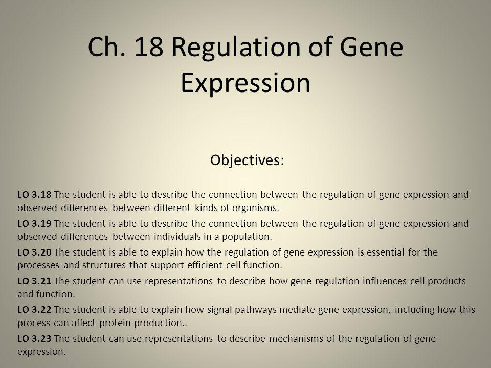 Ch. 18 Regulation of Gene Expression