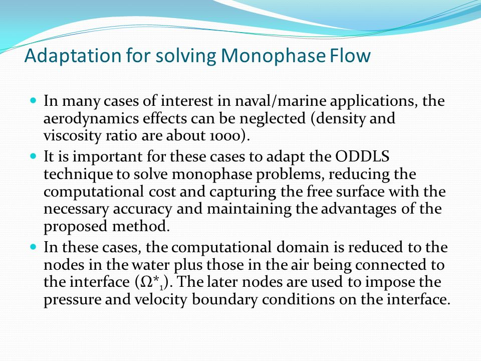 Adaptation for solving Monophase Flow