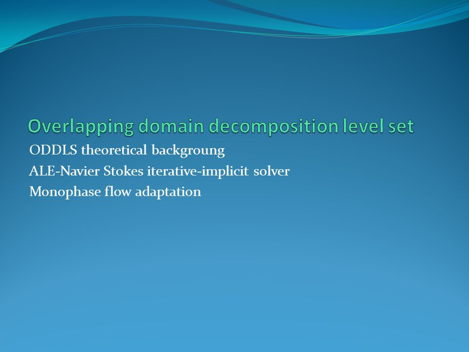 Overlapping domain decomposition level set