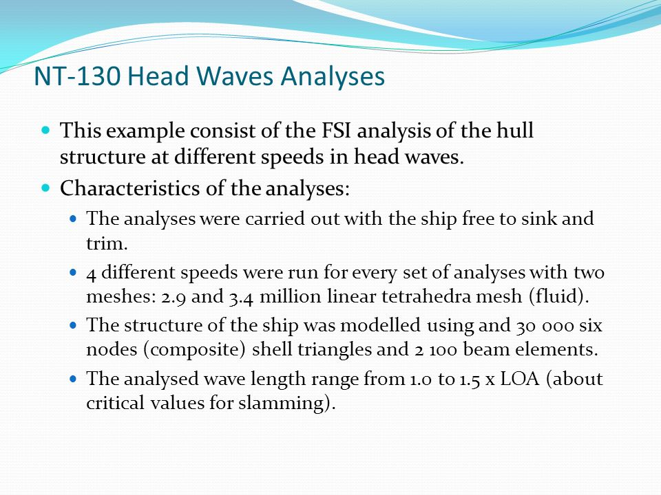NT-130 Head Waves Analyses