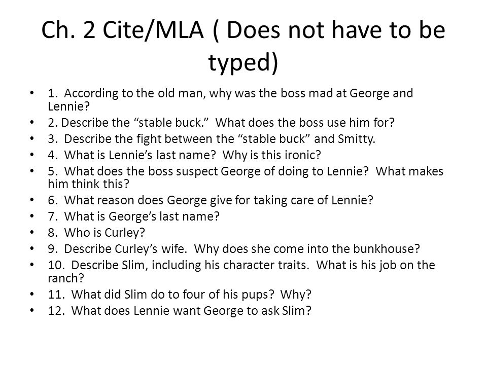 Ch. 2 Cite/MLA ( Does not have to be typed)
