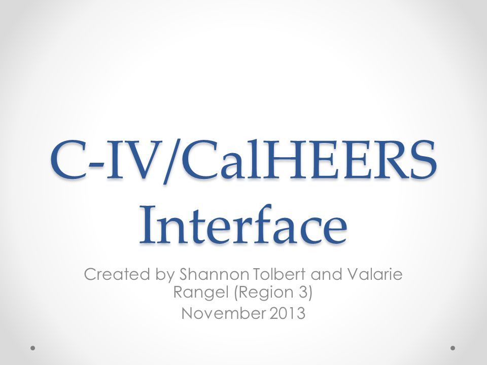 C-IV/CalHEERS Interface