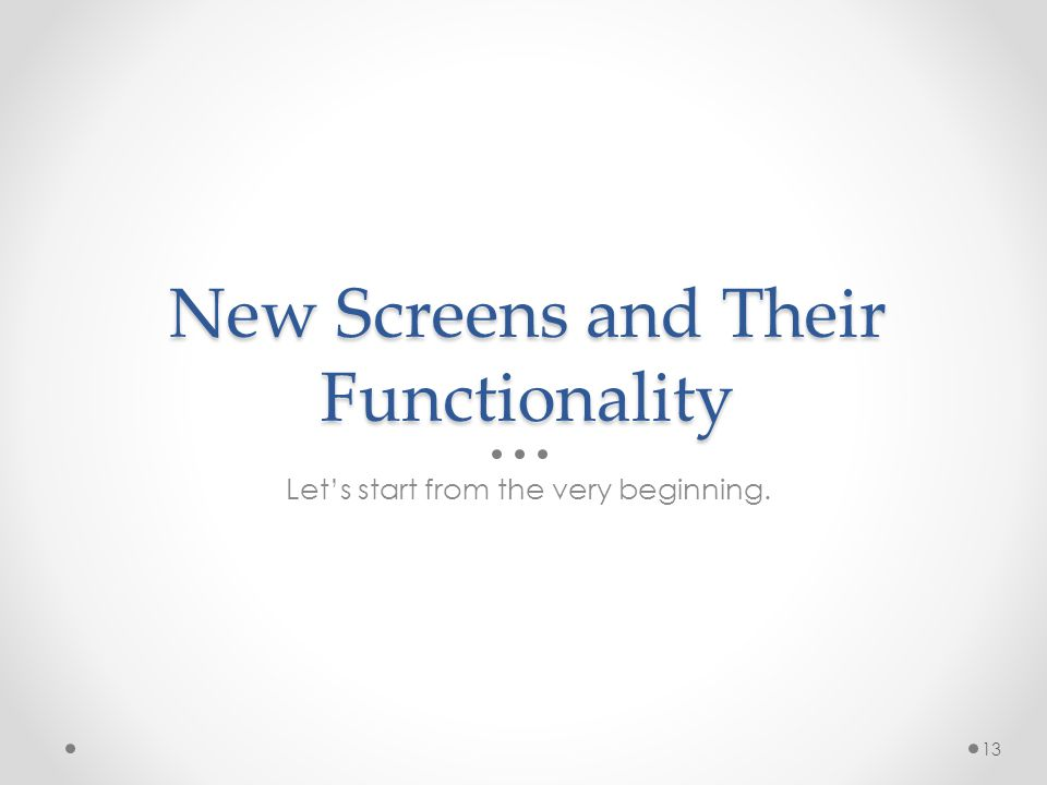 New Screens and Their Functionality