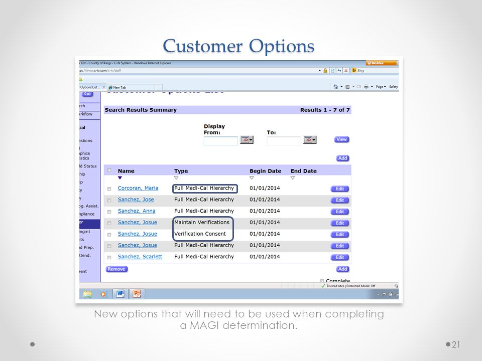 Customer Options New options that will need to be used when completing a MAGI determination.
