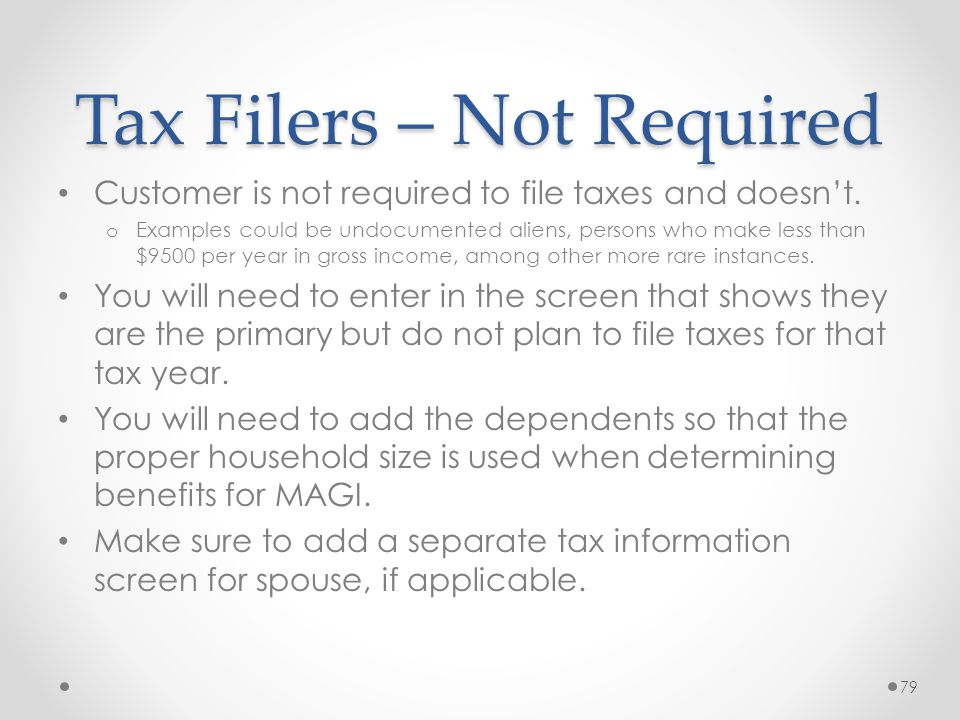 Tax Filers – Not Required
