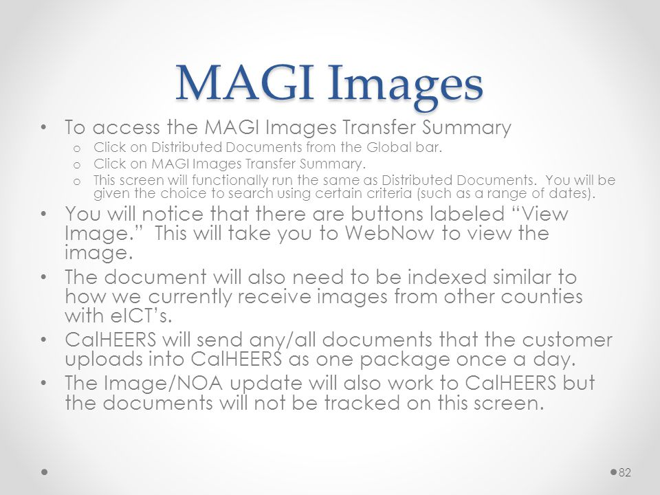 MAGI Images To access the MAGI Images Transfer Summary