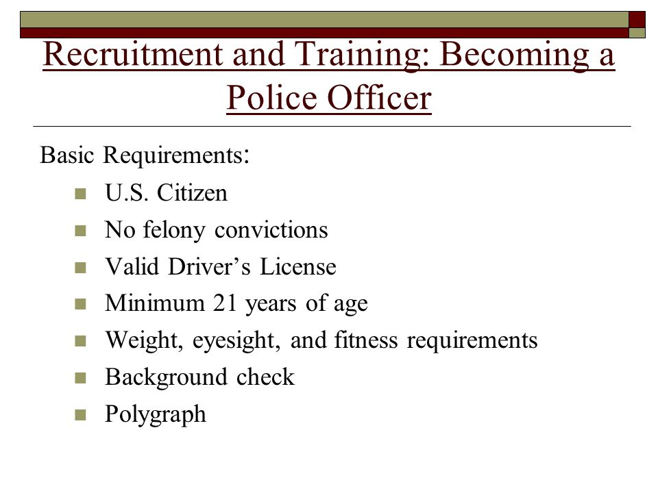 Recruitment and Training: Becoming a Police Officer