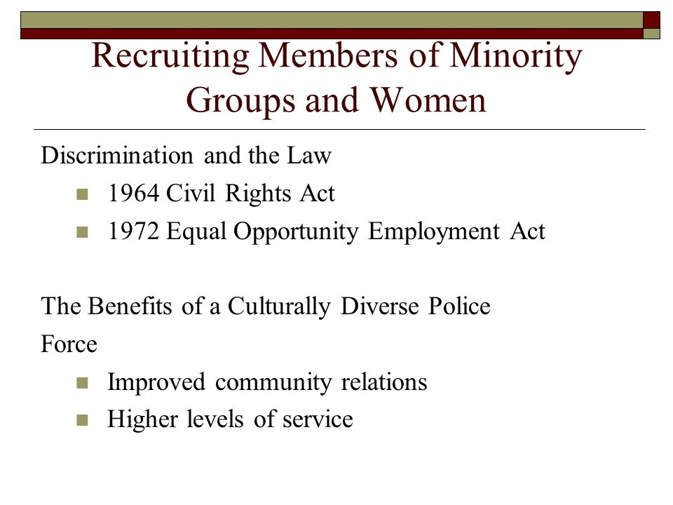 Recruiting Members of Minority Groups and Women