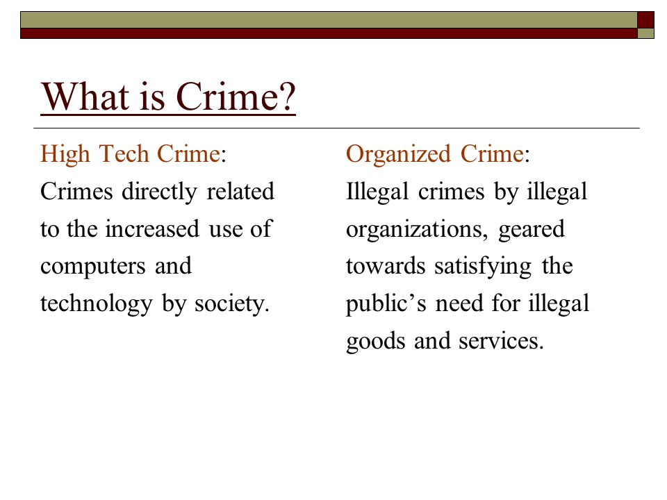 What is Crime High Tech Crime: Crimes directly related