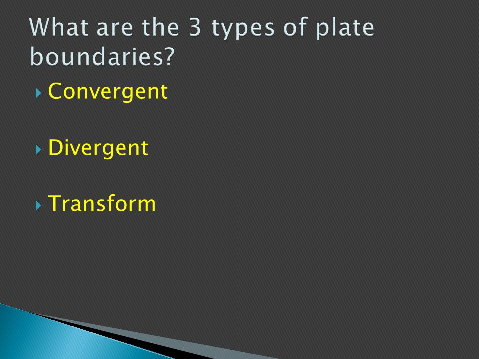What are the 3 types of plate boundaries