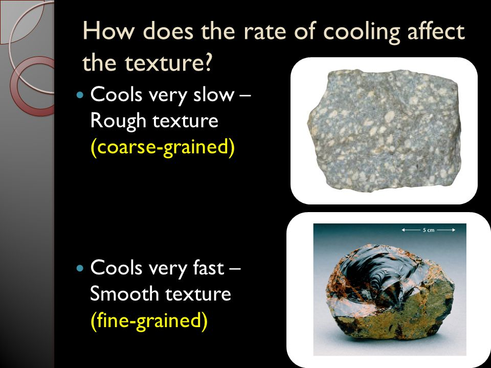 How does the rate of cooling affect the texture