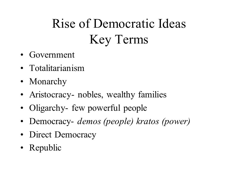 Rise of Democratic Ideas Key Terms