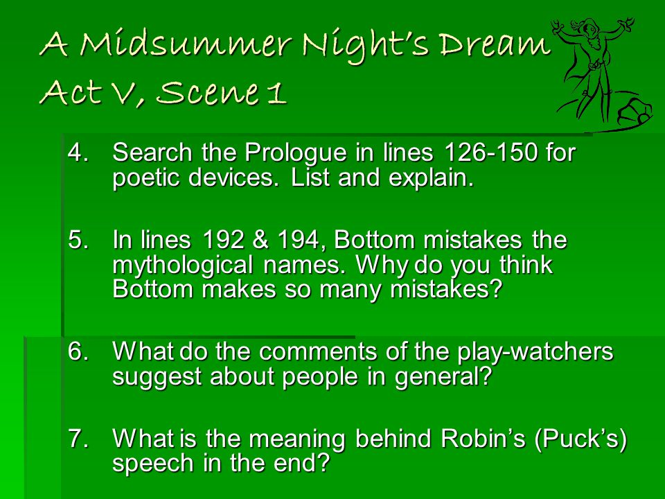A Midsummer Night's Dream Act V, Scene 1