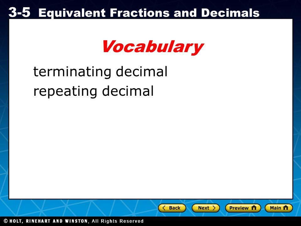 Vocabulary terminating decimal repeating decimal