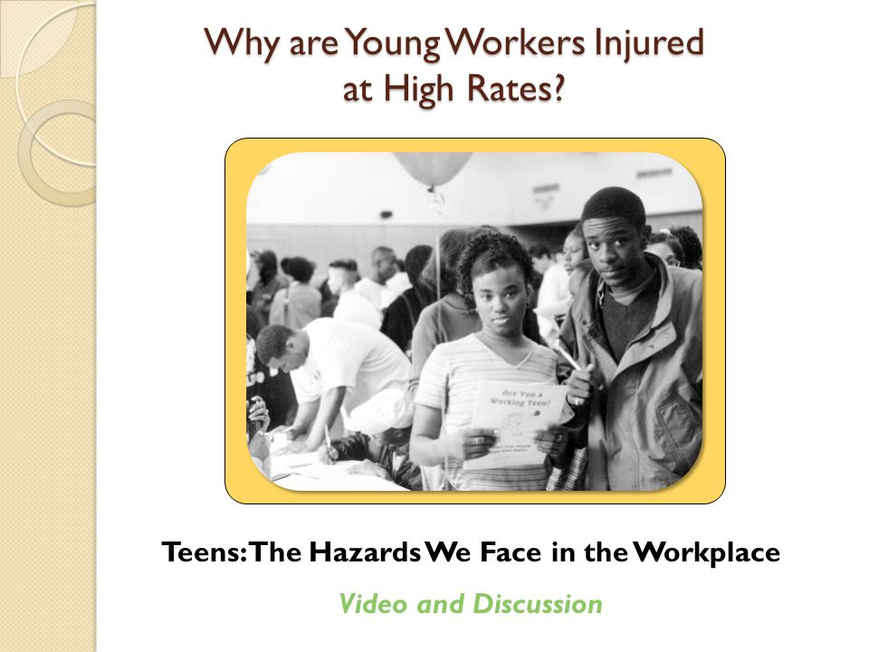 Why are Young Workers Injured at High Rates