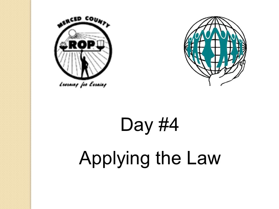 Day #4 Applying the Law.