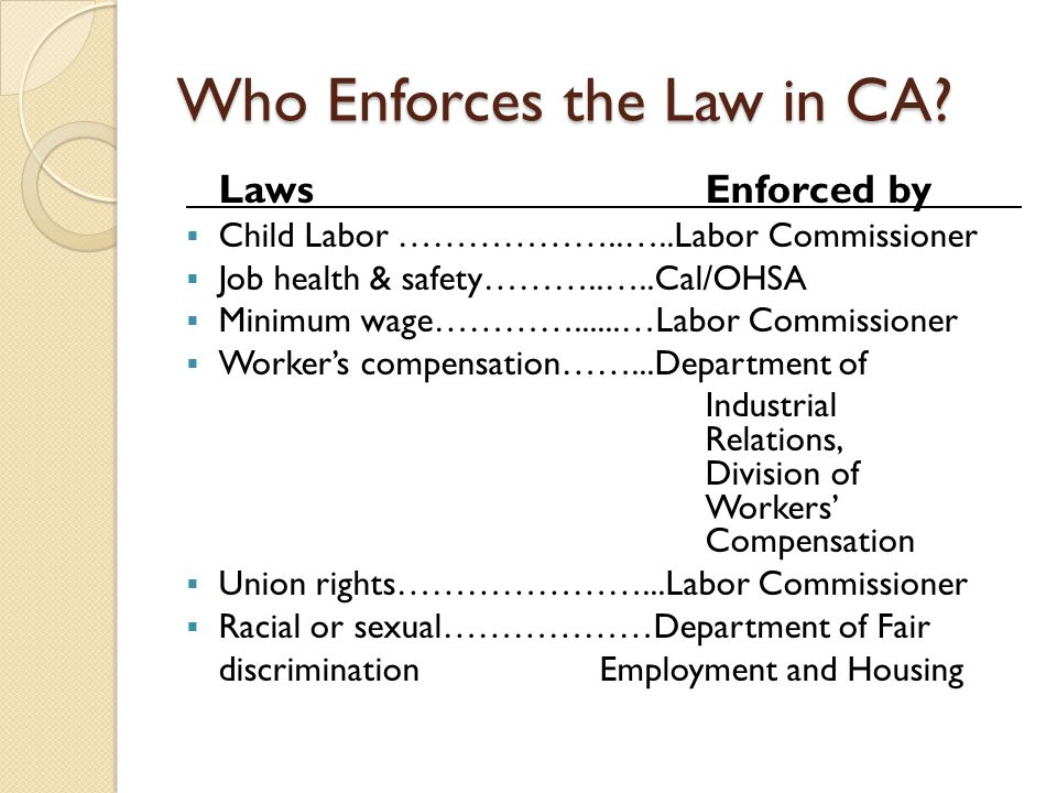 Who Enforces the Law in CA