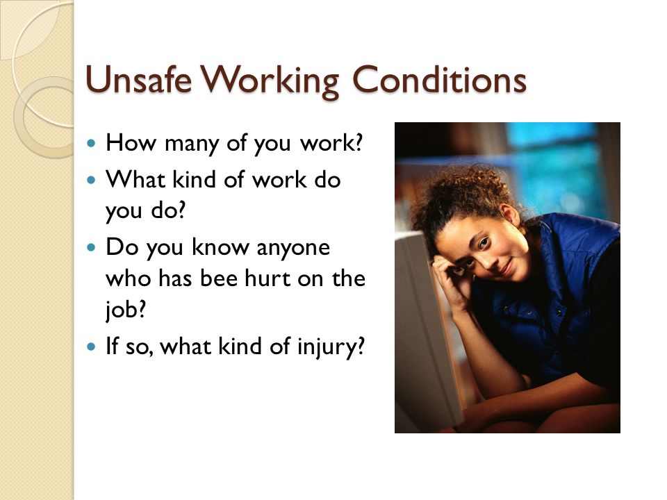 Unsafe Working Conditions
