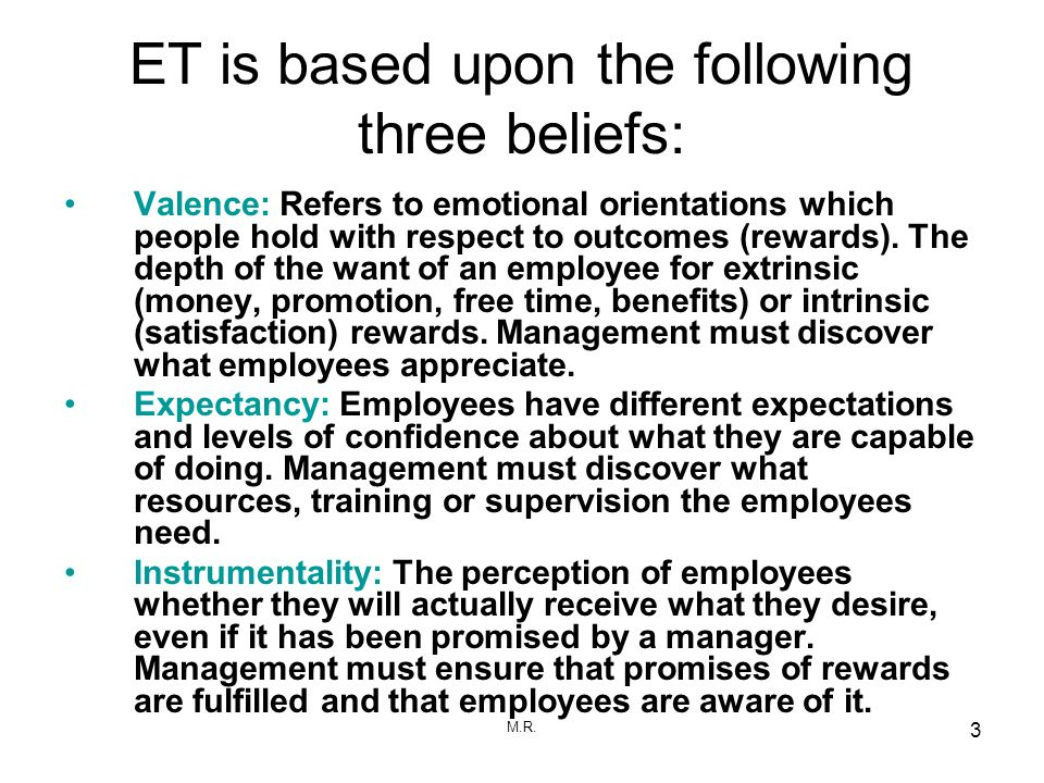 ET is based upon the following three beliefs: