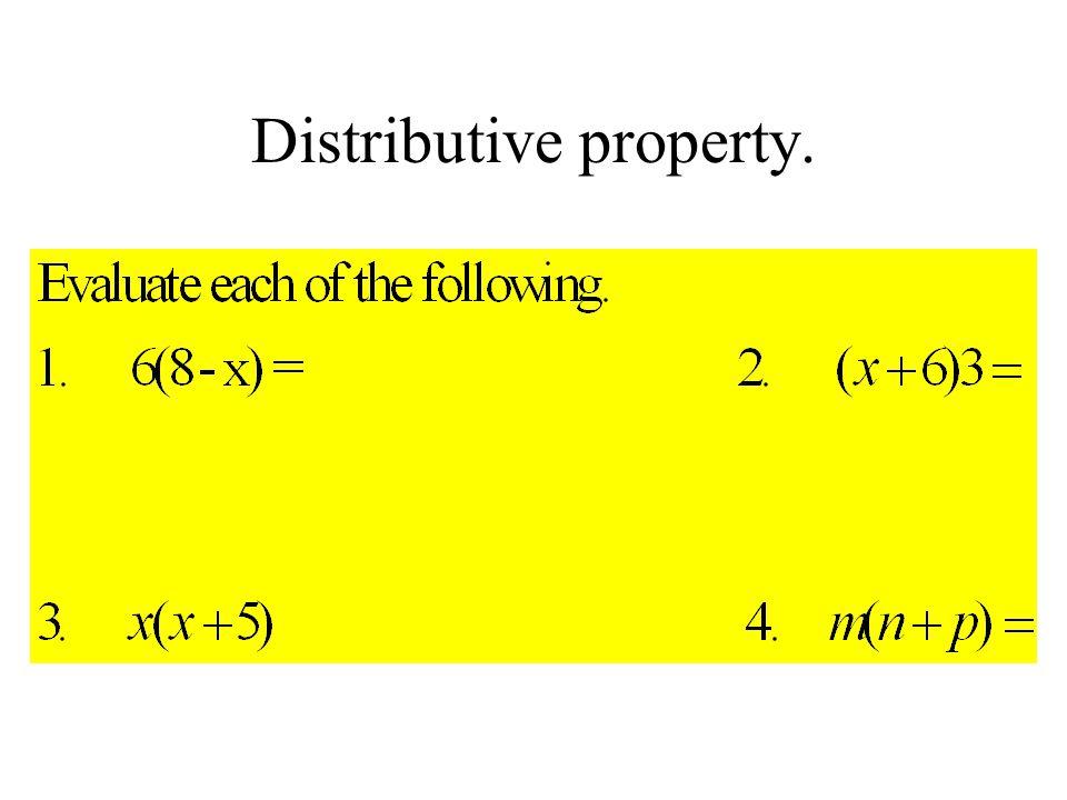 Distributive property.