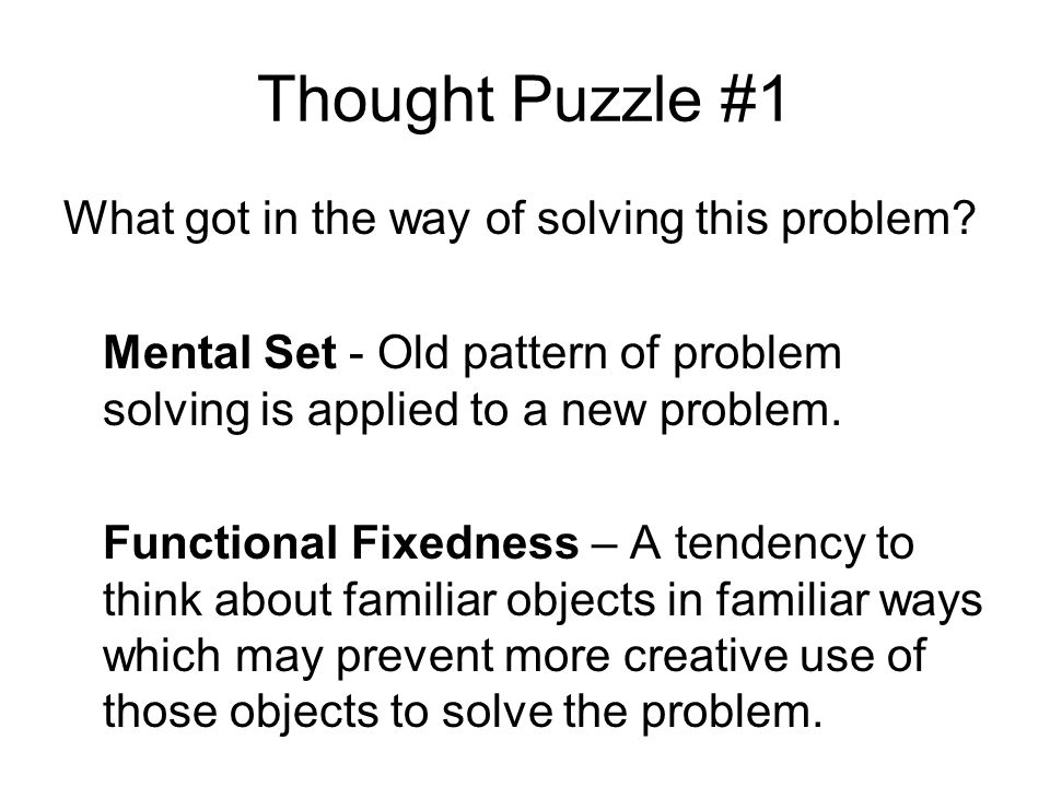 Thought Puzzle #1 What got in the way of solving this problem