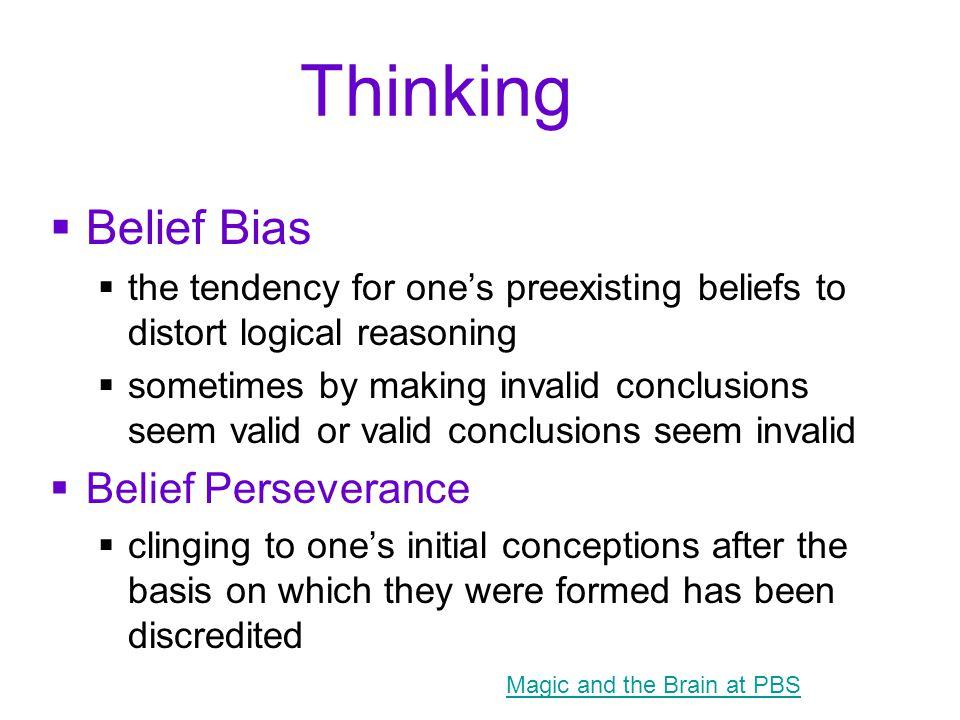 Thinking Belief Bias Belief Perseverance