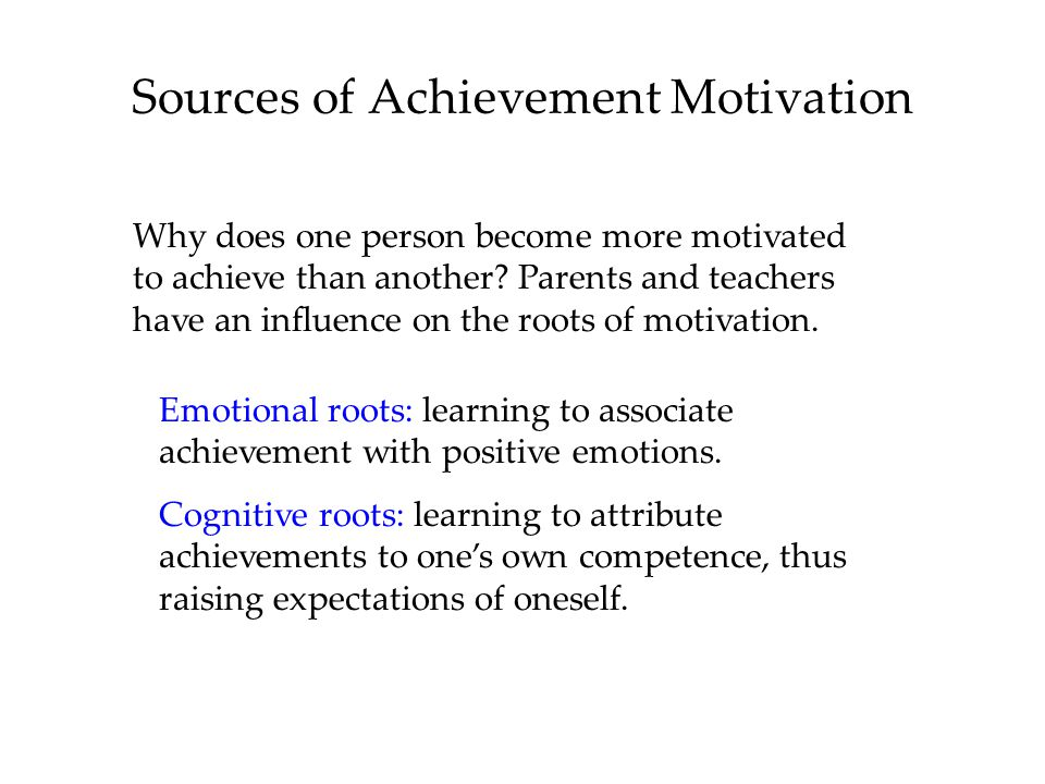 Sources of Achievement Motivation