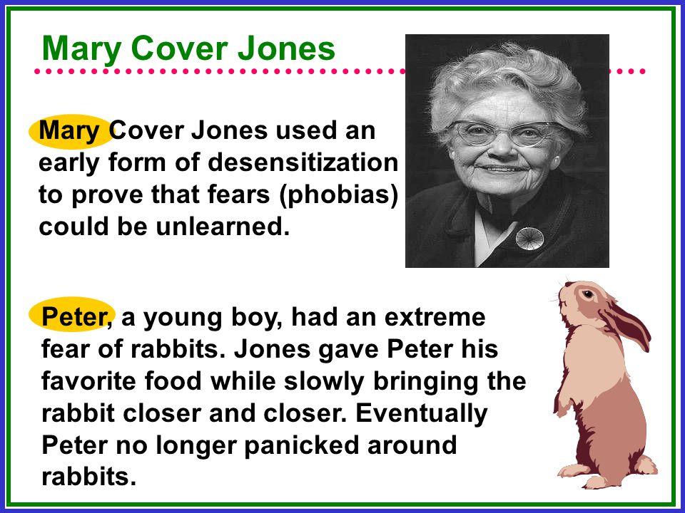Mary Cover Jones Mary Cover Jones used an