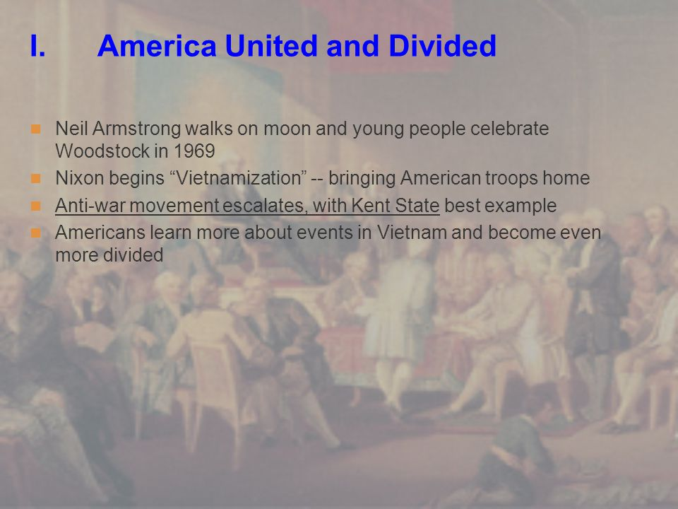 I. America United and Divided