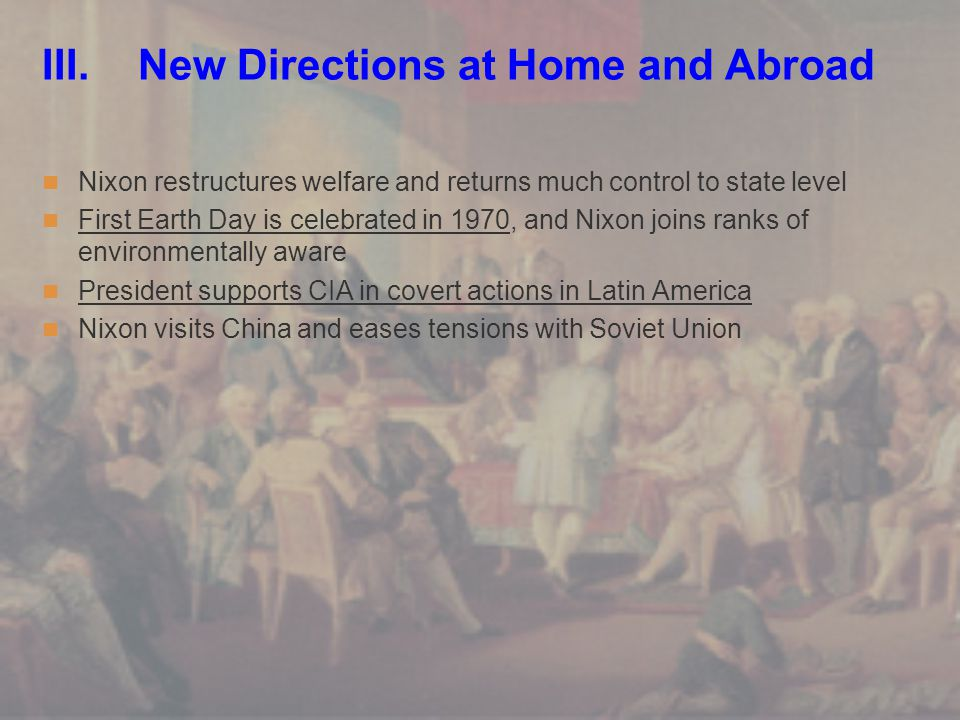 III. New Directions at Home and Abroad