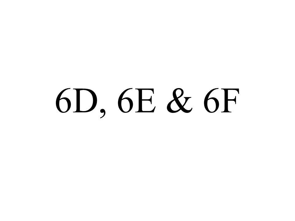6D, 6E & 6F