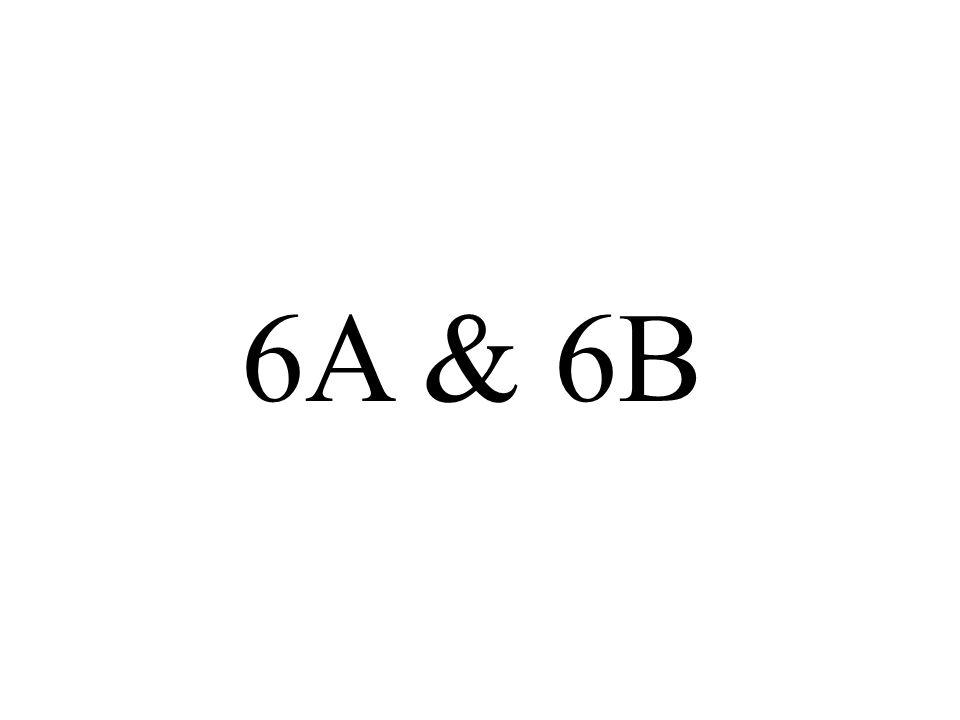 6A & 6B