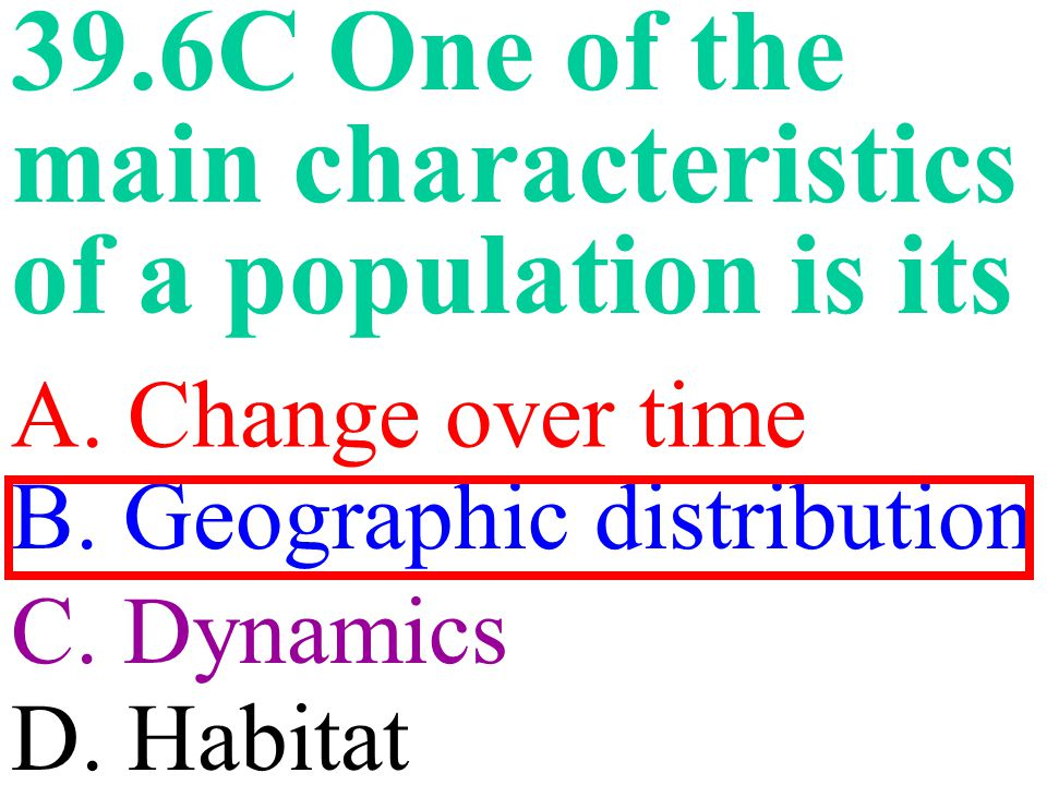 39.6C One of the main characteristics of a population is its