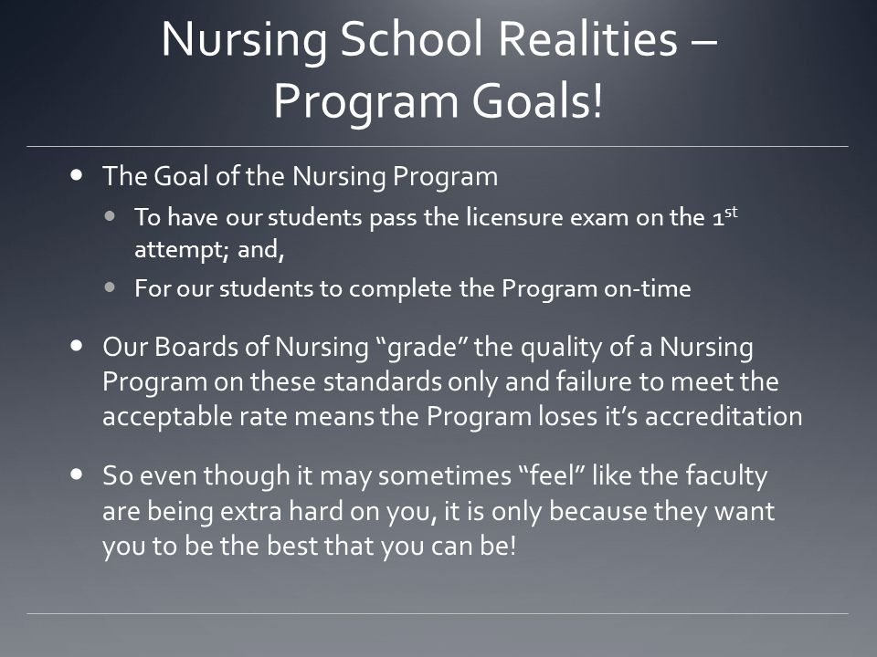 Nursing School Realities – Program Goals!