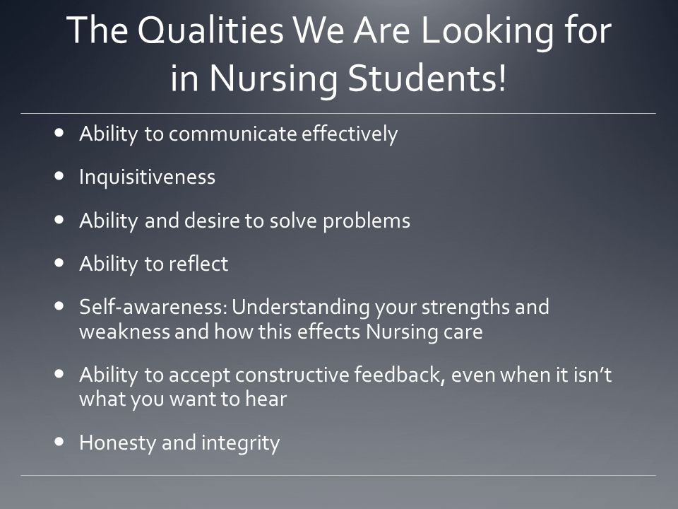 The Qualities We Are Looking for in Nursing Students!