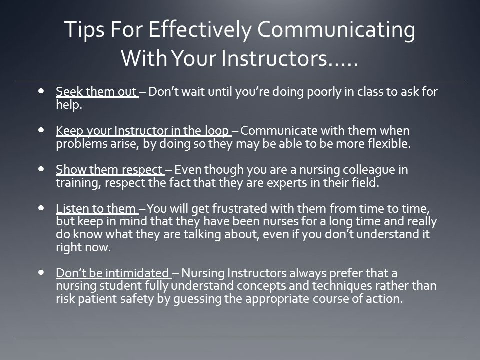 Tips For Effectively Communicating With Your Instructors…..