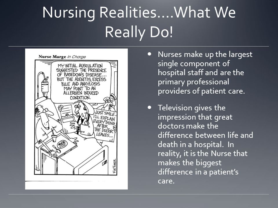 Nursing Realities….What We Really Do!