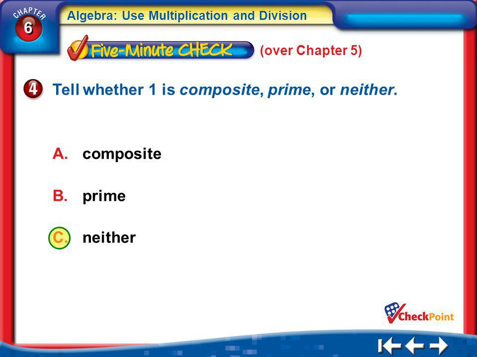 Tell whether 1 is composite, prime, or neither.