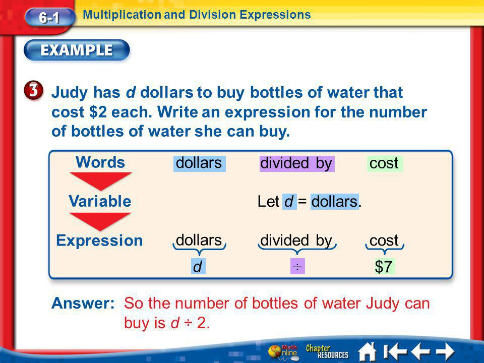 Answer: So the number of bottles of water Judy can buy is d ÷ 2.