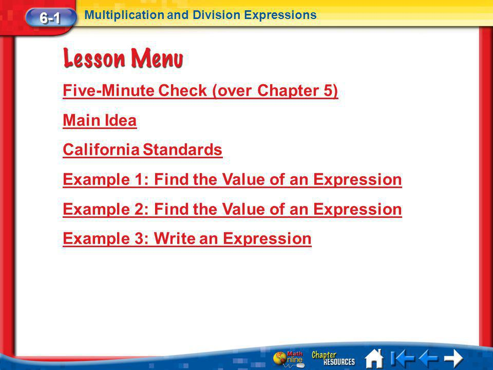 Five-Minute Check (over Chapter 5) Main Idea California Standards
