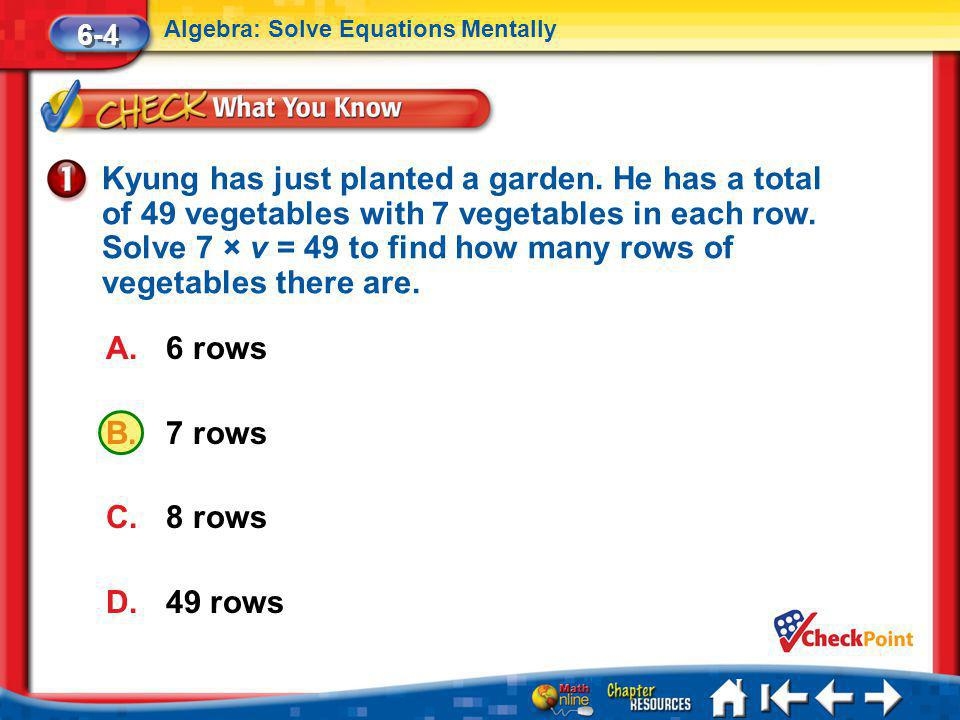 6-4 Algebra: Solve Equations Mentally.